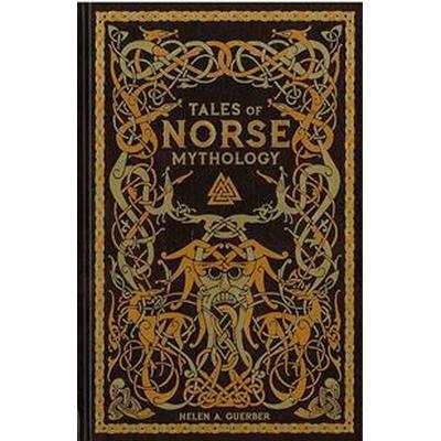 Tales of norse mythology (barnes & noble omnibus leatherbound classics) (Inbunden, 2017)