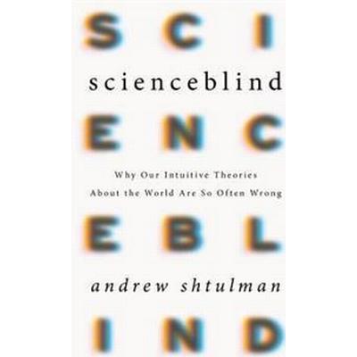 Scienceblind (Inbunden, 2017)