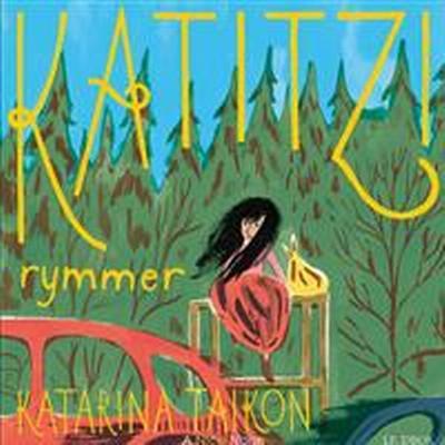 Katitzi rymmer (Ljudbok MP3 CD, 2017)