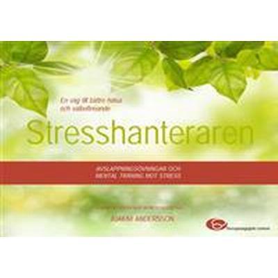 Stresshanteraren - avslappningsövningar och mental träning mot stress (Ljudbok nedladdning, 2016)
