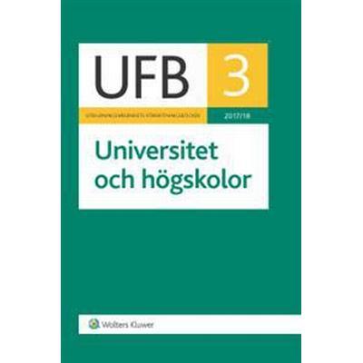 UFB 3 UNIVERSITET OCH HÖGSKOLOR 2017/18 (, 2017)