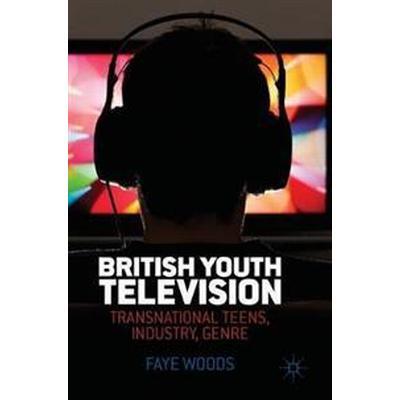British Youth Television (Inbunden, 2016)