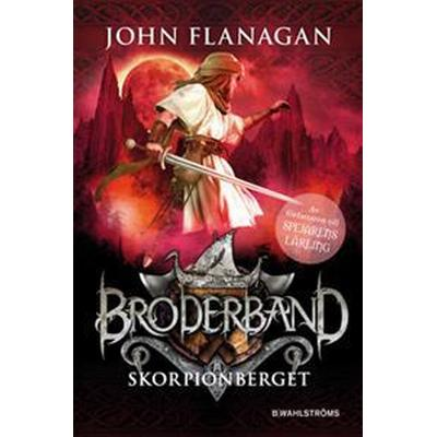 Broderband 5 - Skorpionberget (E-bok, 2017)