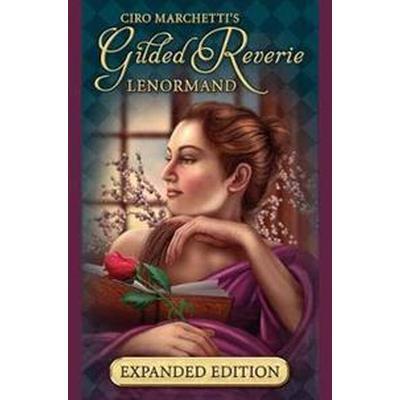 Gilded Reverie Expanded Edition (Häftad, 2017)
