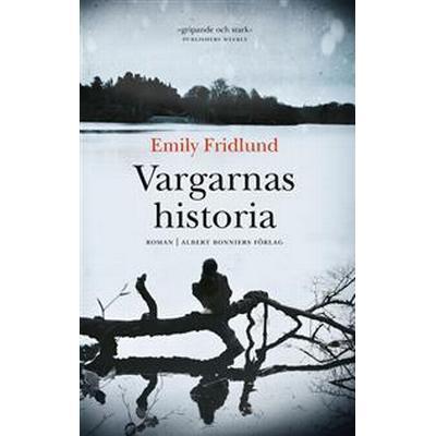 Vargarnas historia (E-bok, 2017)