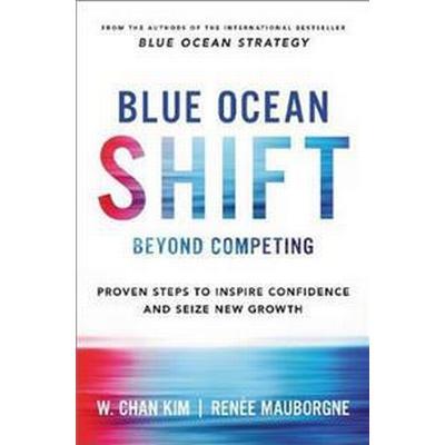 Blue Ocean Shift (Inbunden, 2017)