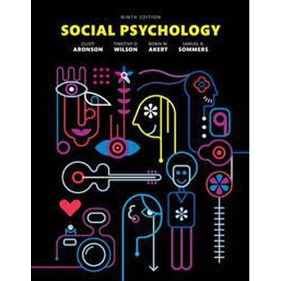 Social Psychology (Inbunden, 2015)