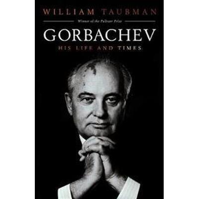Gorbachev - his life and times (Pocket, 2017)