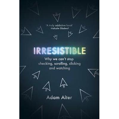 Irresistible (Inbunden, 2017)