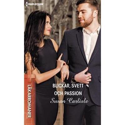 Blickar, svett och passion (E-bok, 2016)