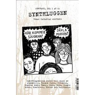 Synthluggen / Synth-pop hair (Häftad, 2016)