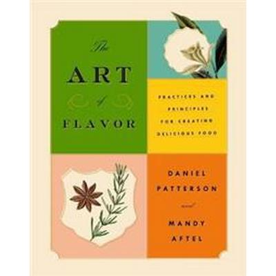 The Art Of Flavor (Inbunden, 2017)