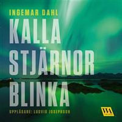Kalla stjärnor blinka (Ljudbok nedladdning, 2017)
