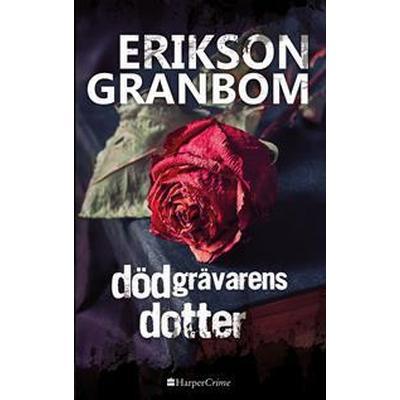 Dödgrävarens dotter (E-bok, 2017)