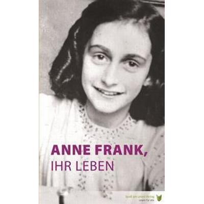 Anne Frank, Ihr Leben (Pocket, 2017)