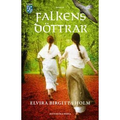 Falkens döttrar (E-bok, 2016)
