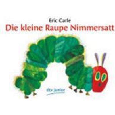 Die Kleine Raupe Nimmersatt (Häftad, 2014)