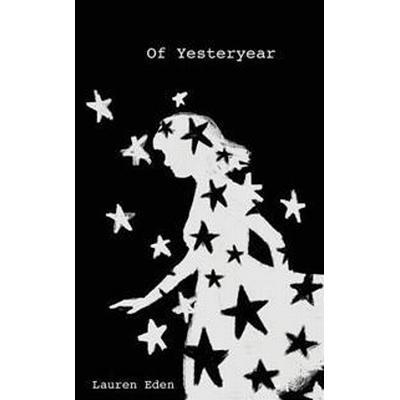 Of Yesteryear (Häftad, 2016)