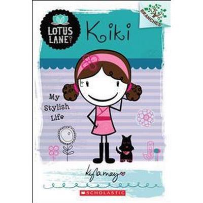 Kiki: My Stylish Life (Häftad, 2013)