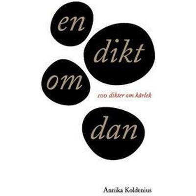 En dikt om Dan: 100 dikter om kärlek (Häftad, 2017)
