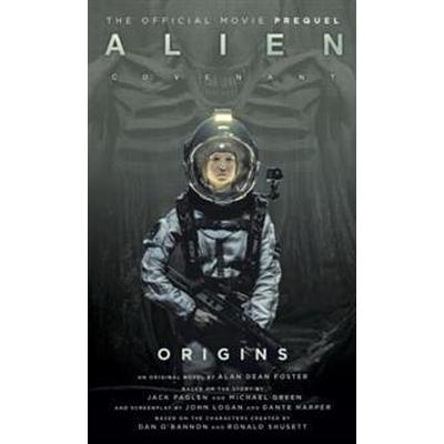 Alien: Covenant Origins - The Official Prequel to the Blockbuster Film (Pocket, 2017)