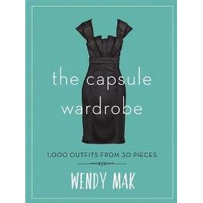 The Capsule Wardrobe (Inbunden, 2017)