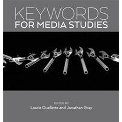 Keywords for Media Studies (Häftad, 2017)