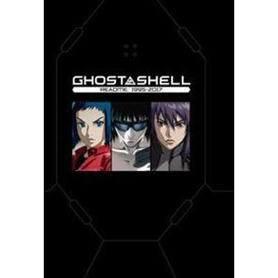 Ghost in the Shell Readme: 1995-2017 (Inbunden, 2017)