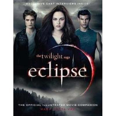 The Twilight Saga Eclipse: The Official Illustrated Movie Companion (Häftad, 2010)