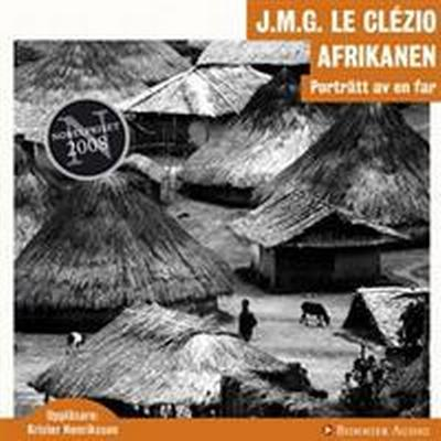 Afrikanen: Porträtt av en far (Ljudbok nedladdning, 2009)