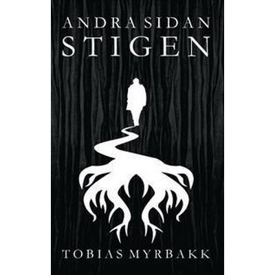 Andra Sidan Stigen (Häftad, 2017)