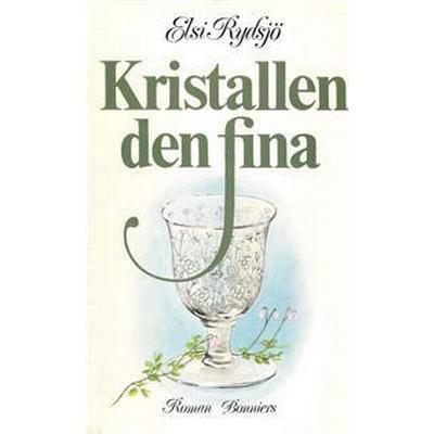 Kristallen den fina (E-bok, 2017)