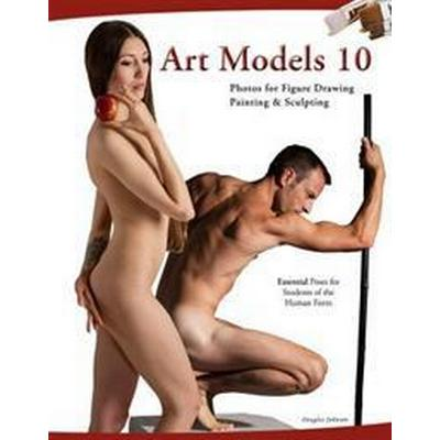 Art Models 10: Photos for Figure Drawing, Painting, and Sculpting (Häftad, 2017)