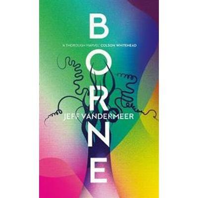 Borne (Inbunden, 2017)