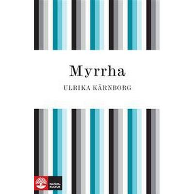 Myrrha (E-bok, 2014)