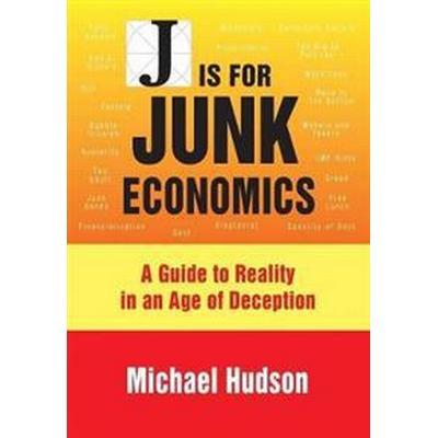 J Is for Junk Economics (Häftad, 2017)