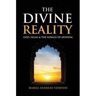 The Divine Reality (Häftad, 2016)