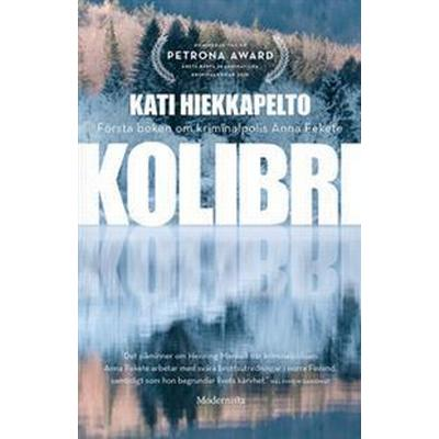 Kolibri (Första boken om Anna Fekete) (E-bok, 2017)