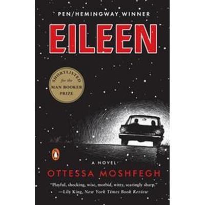 Eileen (Häftad, 2016)