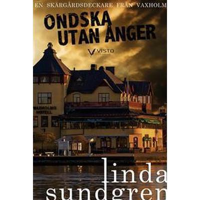 Ondska utan ånger (E-bok, 2017)