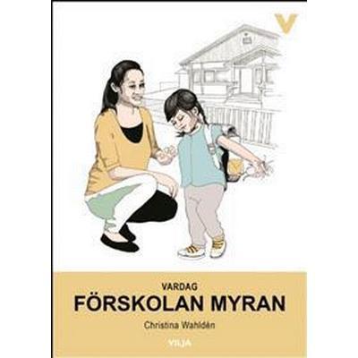 Vardag - Förskolan Myran (Inbunden, 2016)