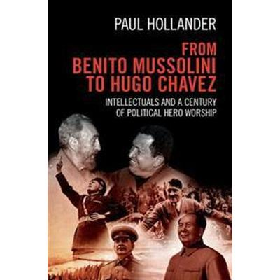 From Benito Mussolini to Hugo Chavez (Pocket, 2017)