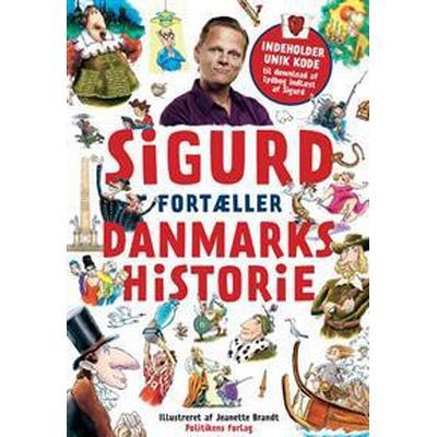 Sigurd fortæller danmarkshistorie (Inbunden, 2016)