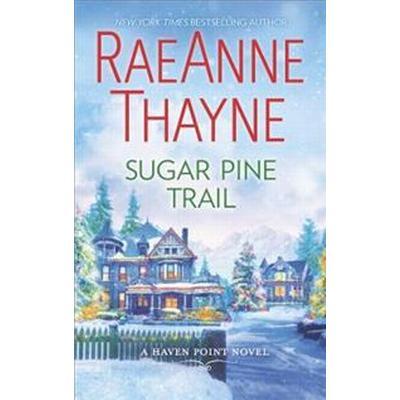 Sugar Pine Trail: A Small-Town Christmas Romance (Pocket, 2017)