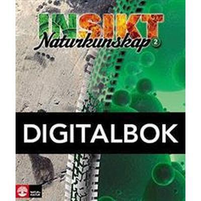 Insikt Naturkunskap 2 Lärobok Digital (Övrigt format, 2014)