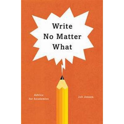 Write No Matter What (Häftad, 2017)