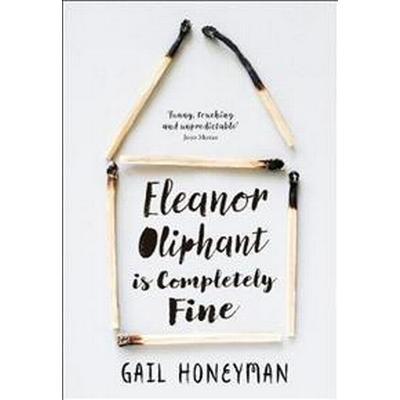Eleanor Oliphant is Completely Fine (Häftad, 2017)