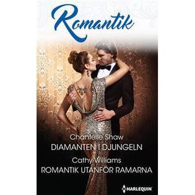 Diamanten i djungeln/ Romantik utanför ramarna (E-bok, 2017)
