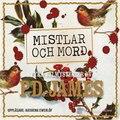 Mistlar och mord. Fyra julmysterier av P.D. James (Ljudbok nedladdning, 2016)