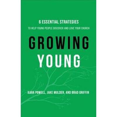 Growing Young (Inbunden, 2016)
